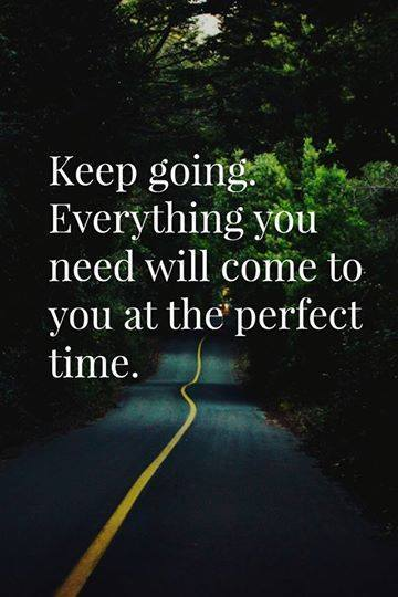 Keep-going.-Everything-you-need-will-come-to-you-at-the-perfect-time.